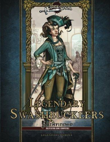 Legendary Swashbucklers (Legendary Heroes) (Volume 3)