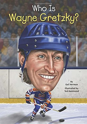 Who Is Wayne Gretzky? - Book  of the Who Was/Is...?