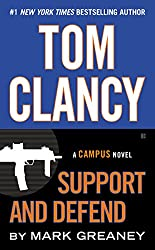 Tom Clancy Support and Defend (Jack Ryan Jr Series Book 5)