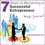 7 Steps to Becoming a Successful Entrepreneur | Ed Percival