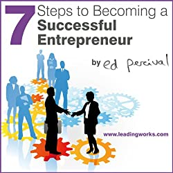 7 Steps to Becoming a Successful Entrepreneur