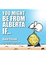 You Might Be From Alberta If...