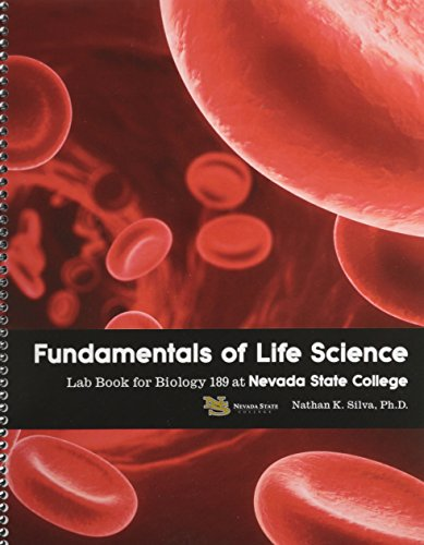 Fundamentals of Life Science: Lab Book for Biology 189 at Nevada State College