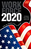 Workforce 2020 : Work and Workers in the 21st Century by Judy, Richard W., D'Amico, Carol(March 1, 1997) Paperback