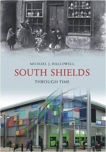 South Shields Through Time (South Shields)