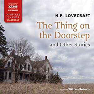 The Thing on the Doorstep and Other Stories Audiobook