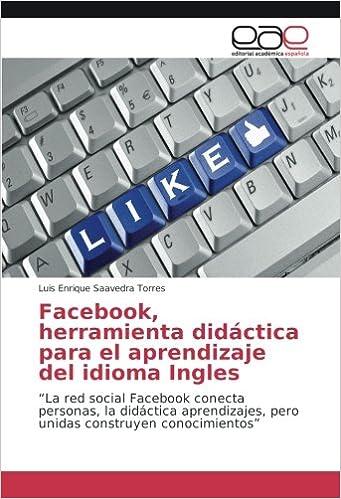 Facebook, herramienta didáctica para el aprendizaje del idioma Ingles: