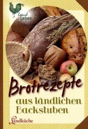 Brotrezepte aus ländlichen Backstuben. pdf