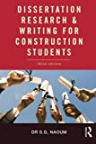 Dissertation Research & Writing for Construction Students