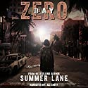 Day Zero: The Zero Trilogy, Book 1 Audiobook by Summer Lane Narrated by Ali Cheff