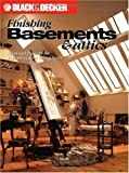 basement finishing ideas Black & Decker Finishing Basements & Attics: Ideas & Projects for Expanding Your Living Space