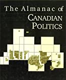 img - for Almanac of Canadian Politics, The book / textbook / text book