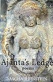 Ajanta's Ledge, Sascha Feinstein, 193767908X