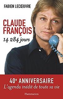Claude François : 14.284 jours