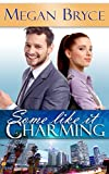 Some Like It Charming (It's Only Temporary Book 1)