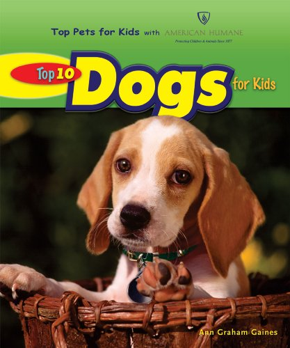 Top 10 Dogs for Kids (Top Pets for Kids With American Humane) (Top Ten Best Pets For Kids)