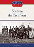 Spies in the Civil War, Heather Lehr Wagner, 1604130393