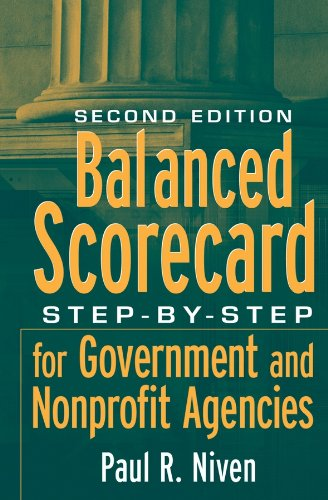 (Balanced Scorecard: Step-by-Step for Government and Nonprofit Agencies)