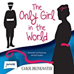 The Only Girl in the World | Carol Drinkwater