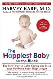 img - for The Happiest Baby on the Block; Fully Revised and Updated Second Edition: The New Way to Calm Crying and Help Your Newborn Baby Sleep Longer book / textbook / text book