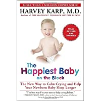 The Happiest Baby on the Block; Fully Revised and Updated Second Edition: The...