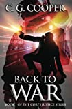 Back to War: Book 1 of the Corps Justice series