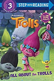 All About the Trolls (DreamWorks Trolls) (Step into Reading)