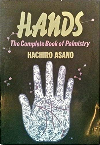 Hands - The complete book of palmistry! (Italian version)