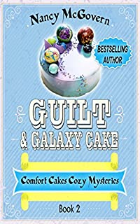 Guilt & Galaxy Cake by Nancy McGovern ebook deal