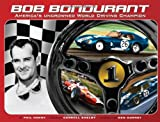 Bob Bondurant America's uncrowned World Driving Champion, Phil Henny, 0976524708
