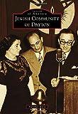 Jewish Community of Dayton (Images of America)