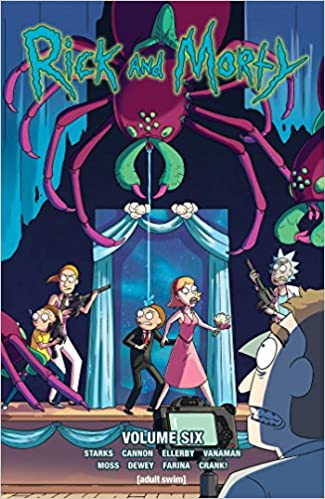 Rick And Morty Vol 6 Kyle Starks CJ Cannon Marc Ellerby 9781620104521 Amazon Books