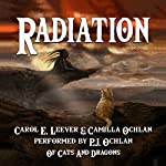 Radiation: Of Cats and Dragons, Book 2 | Carol E. Leever,Camilla Ochlan