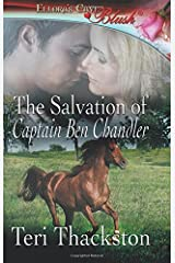 The Salvation of Captain Ben Chandler by Teri Thackston (2014-03-20) Paperback