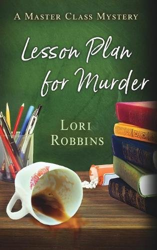 Lesson Plan for Murder: A Master Class Mystery (Master Class Mysteries) ebook