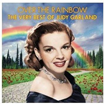 Over The Rainbow The Very Best Judy Garland Amazon De Musik