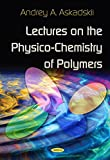 img - for Lectures On The Physico-Chemistry of Polymers book / textbook / text book