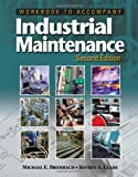 Workbook for Brumbach/Clade's Industrial Maintenance, 2nd, Brumbach, Michael E. and Clade, Jeffrey A., 1133131212