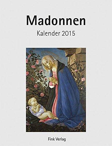Madonnen: Kunst-Einsteckkalender 2015