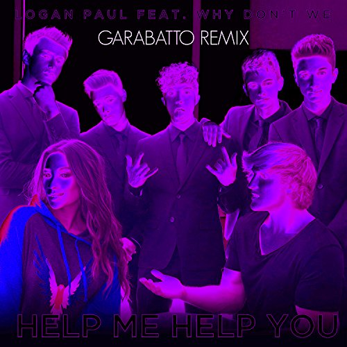 Help Me Help You  Feat  Why Dont We   Garabatto Remix