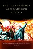 The Ulster Earls and Baroque Europe, , 1846821851