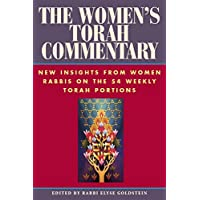 Women's Torah Commentary: New Insights from Women Rabbis on the 54 Weekly Torah Portions