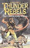 Thunder Rebels, Greg Stafford and Robin D. Laws, 1929052030