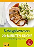 Weight Watchers 20-Minuten-Küche (GU Diät&Gesundheit)