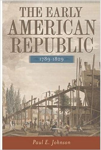 The early american republic 1789 1829 paul e johnson the early american republic 1789 1829 fandeluxe Choice Image