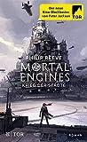 Mortal Engines - Krieg der Städte: Roman