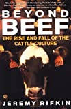 img - for Beyond Beef: The Rise and Fall of the Cattle Culture (Plume) book / textbook / text book