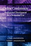 Online Conferences, Terry Anderson, 1617351385