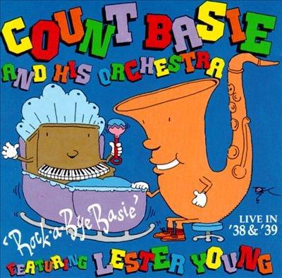 Rockabye Basie Live in 38 & 39 by Vintage Jazz