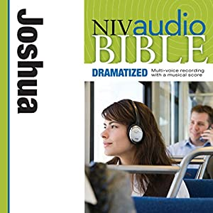 NIV Audio Bible: Joshua (Dramatized) Audiobook